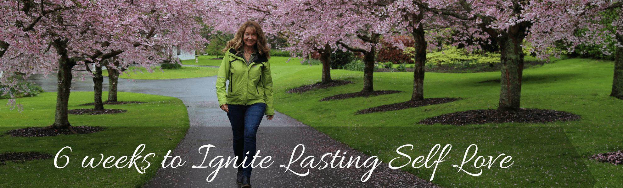 6-weeks to Ignite Lasting Self Love